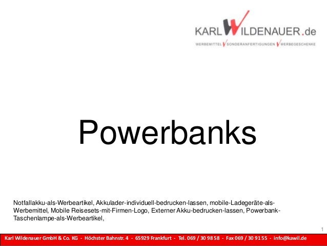 Karl Wildenauer GmbH & Co. KG - Höchster Bahnstr. 4 - 65929 Frankfurt - Tel. 069 / 30 98 58 - Fax 069 / 30 91 55 - info@ka...