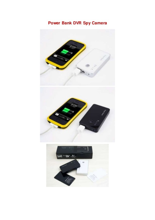 Power Bank Dvr Spy Camera Sp 007 S User Manual