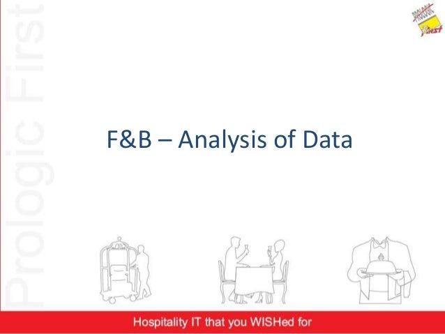 F&B – Analysis of Data