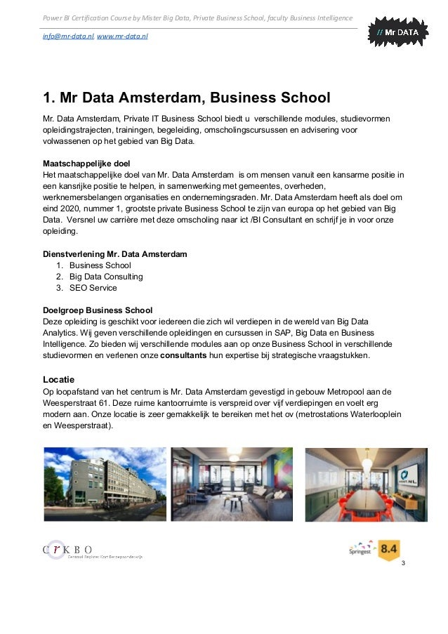 Power BI Certification Course by Mister Big Data, Private Business School, faculty Business Intelligence info@mr-data.nl,...