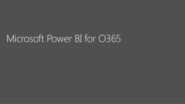 Microsoft Power BI for O365