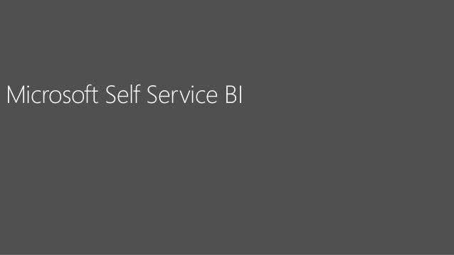 Microsoft Self Service BI