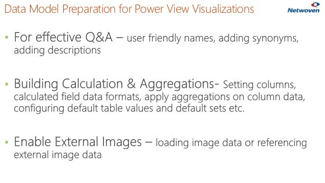 • • • Data Model Preparation for Power View Visualizations
