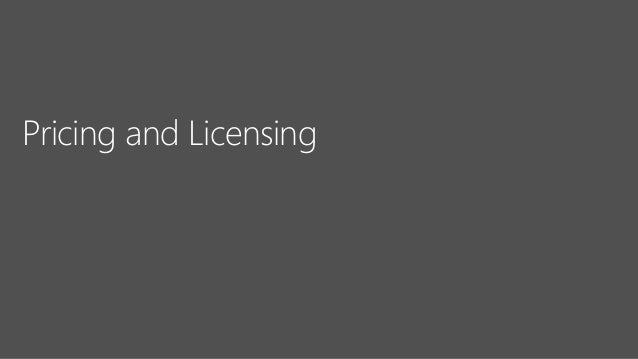 Pricing and Licensing