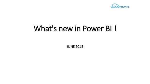 What's new in Power BI ! JUNE 2015