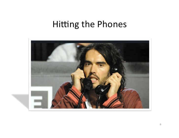 HiZng the Phones                              9