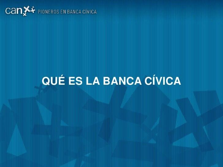 Banca Civica: Pioneros en Banca 2.0 Slide 3