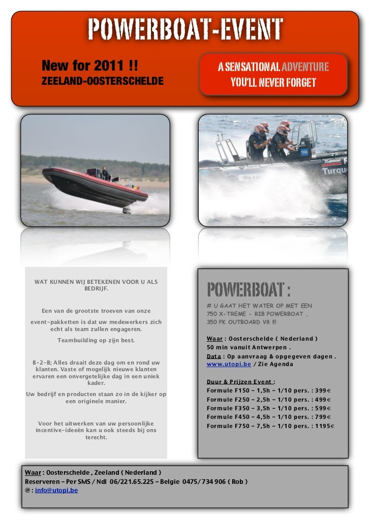 POWERBOAT-EVENT     New for 2011 !!                                         A SENSATIONAL ADVENTURE     ZEELAND-OOSTERSCHE...