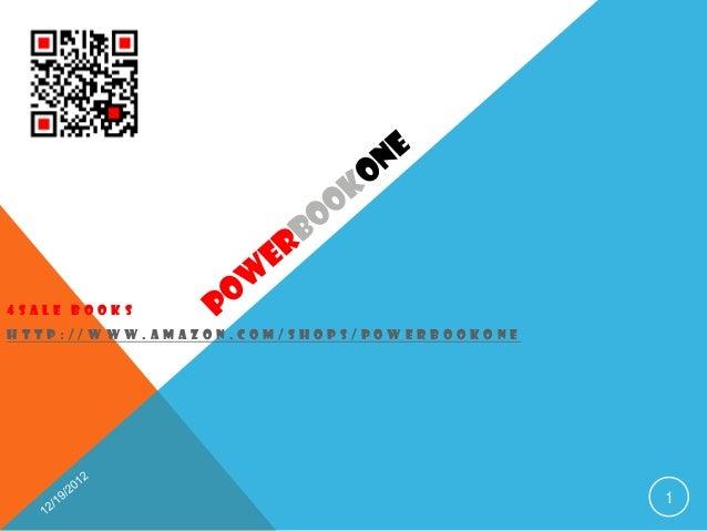 4SALE BOOKSHTTP://WWW.AMAZON.COM/SHOPS/POWERBOOKONE                                           1