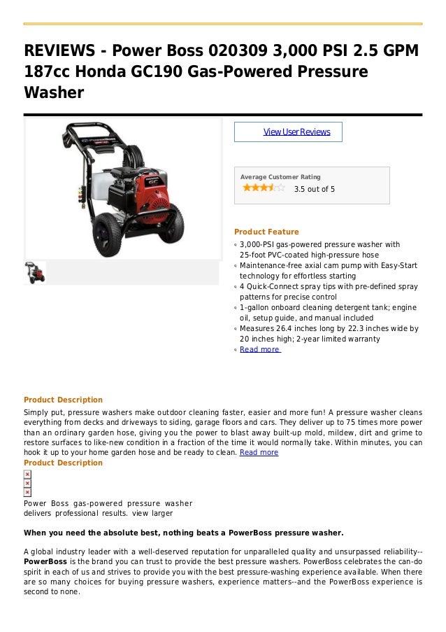 REVIEWS   Power Boss 020309 3,000 PSI 2.5 GPM187cc Honda GC190 Gas Powered  PressureWasherViewUserReviewsAverage Customer ...
