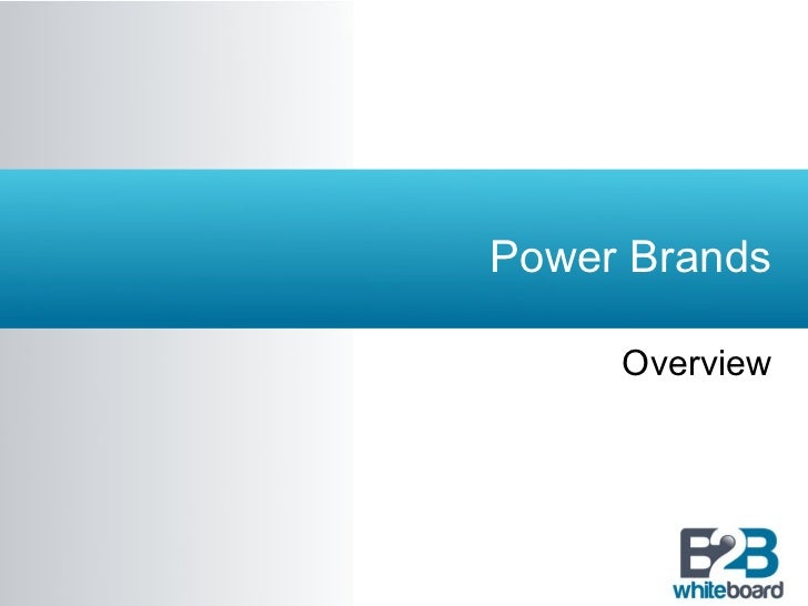 Power Brands     Overview