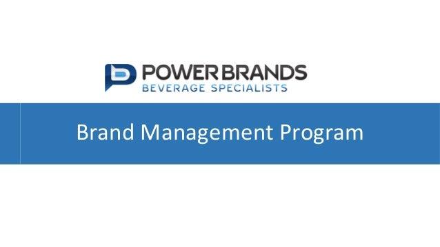 www.powerbrands.us  Brand&Management&Program&