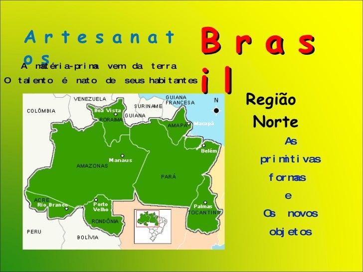 Aparador Tv Quarto ~ POWER POINT Brasil Artesanato Regi u00e3o Norte