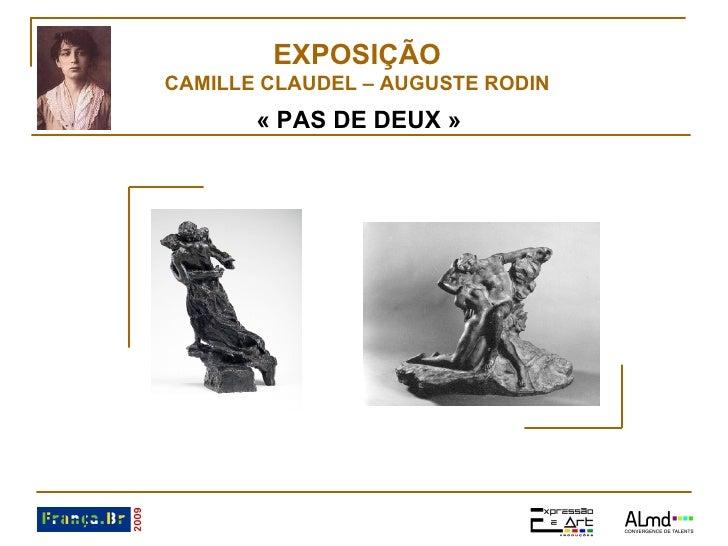 EXPOSIÇÃO CAMILLE CLAUDEL – AUGUSTE RODIN «PAS DE DEUX»