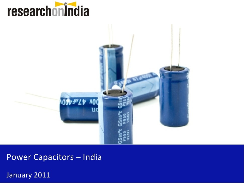 Power Capacitors – India January 2011