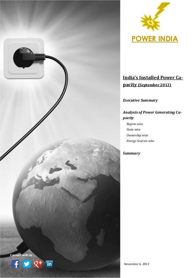 POWER INDIA  India's Installed Power Capacity (September 2013) Executive Summary Analysis of Power Generating Capacity Reg...