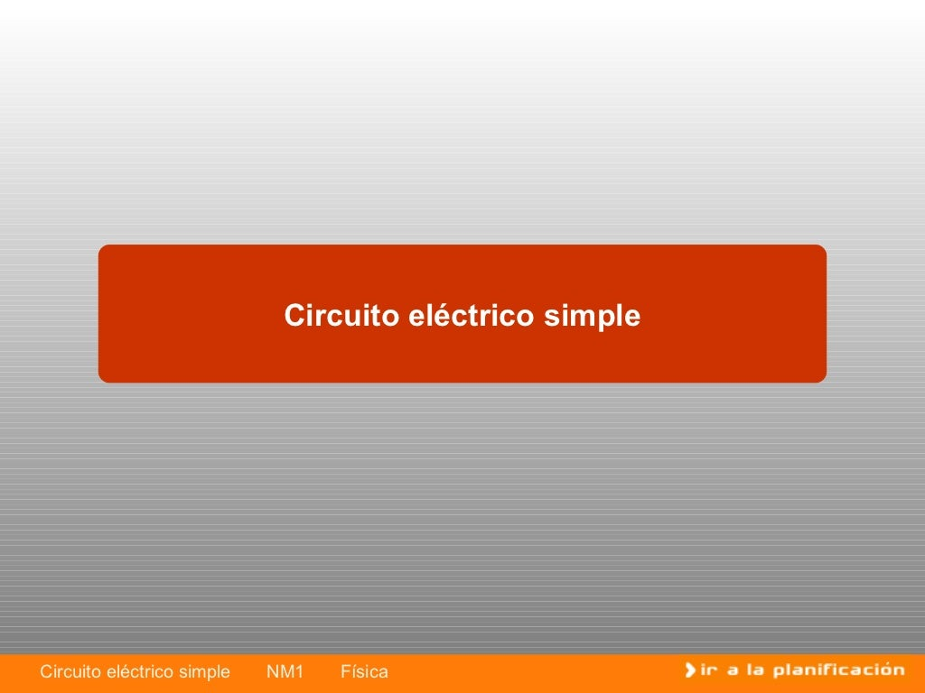 Circuito Electrico Simple : Circuitos