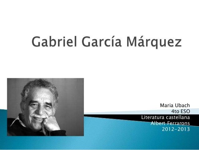 Maria Ubach4to ESOLiteratura castellanaAlbert Ferrarons2012-2013