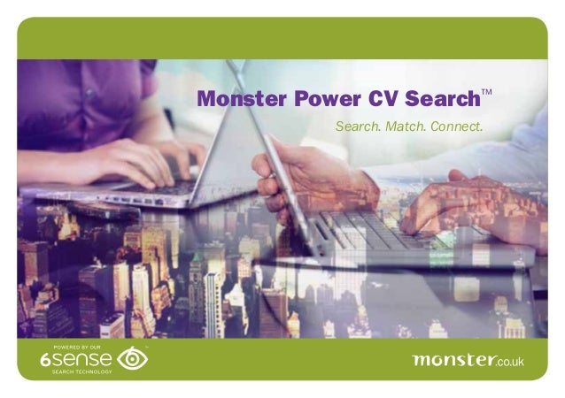 Search. Match. Connect. Monster Power CV Search™