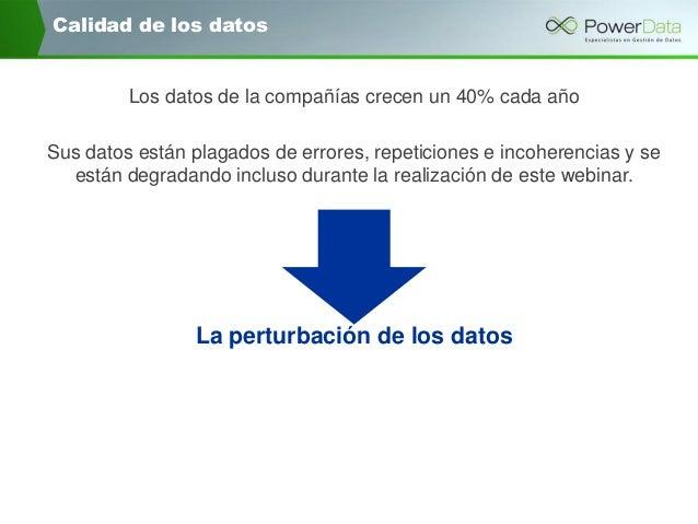 """Powerdata: """"la calidad de datos como motor de negocio"""" Slide 2"""
