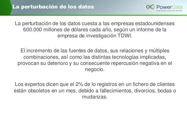 """Powerdata: """"la calidad de datos como motor de negocio"""" Slide 3"""