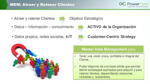"""MDM: Cómo adquirir y retener más clientes"" Master Data Management Slide 3"