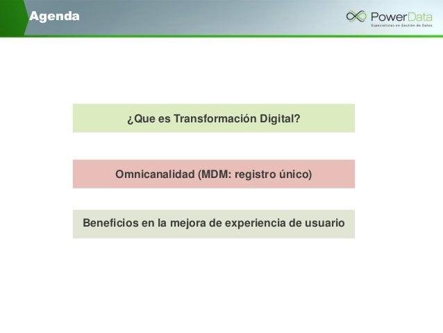 """""""Transformación digital: Registros únicos de clientes y Gestión de Datos Maestros (MDM)"""" Hacia la Mejor Experiencia de Cliente Slide 2"""