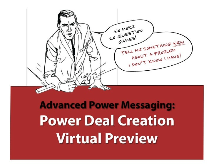 Advanced Power Messaging:Power Deal Creation  Virtual Preview