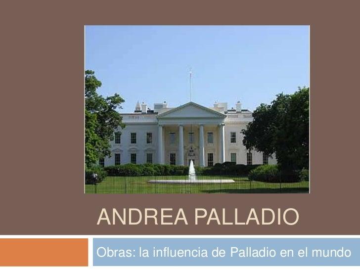 Obras de andrea palladio for 5 principales villas ocultas