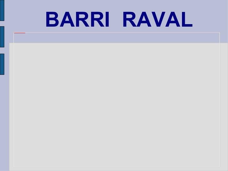 BARRI  RAVAL