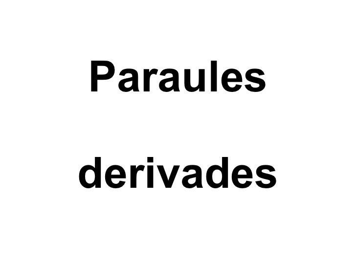 Paraules derivades