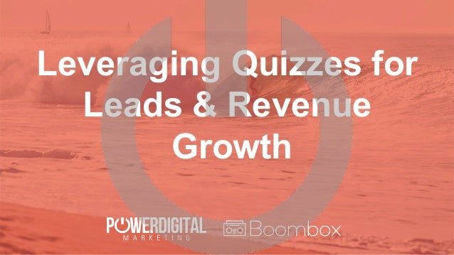 Leveraging Quizzes for Leads & Revenue Growth