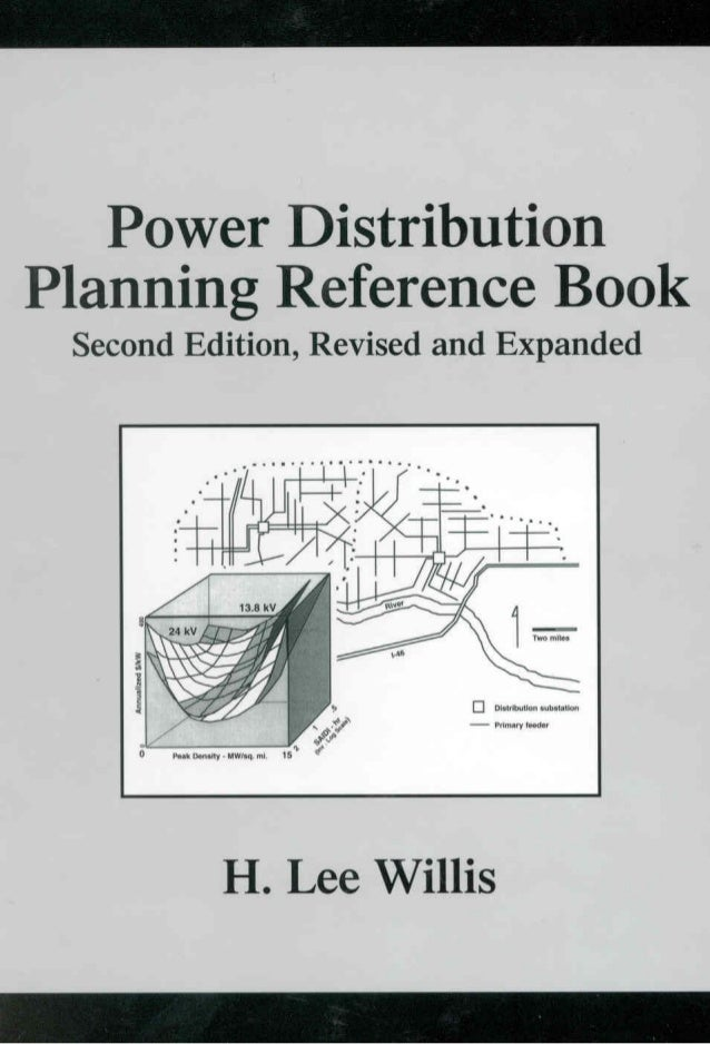 Power DistributionPlanning Reference Book Second Edition, Revised and Expanded                     H. Lee Willis          ...