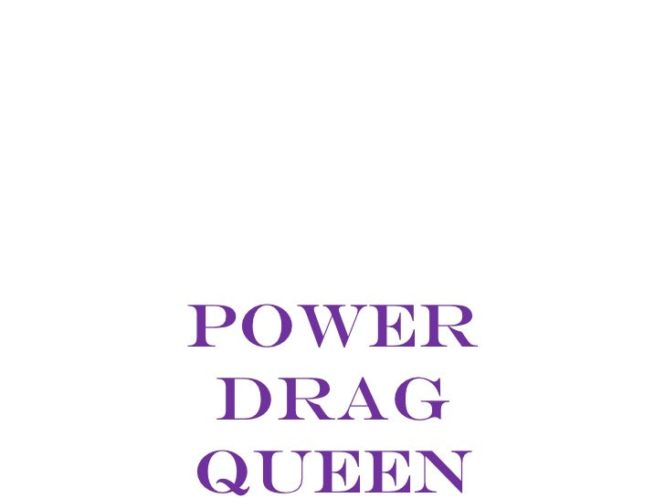 Power dragqueen