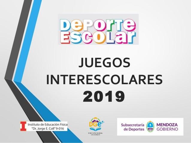JUEGOS INTERESCOLARES 2019