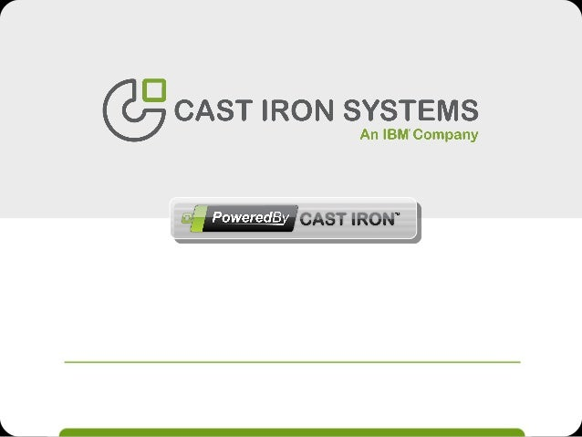 2AgendaOur Understanding of Your NeedsCast Iron Integration Platform OverviewDemoPoweredBy Cast Iron Program Overview©2010...