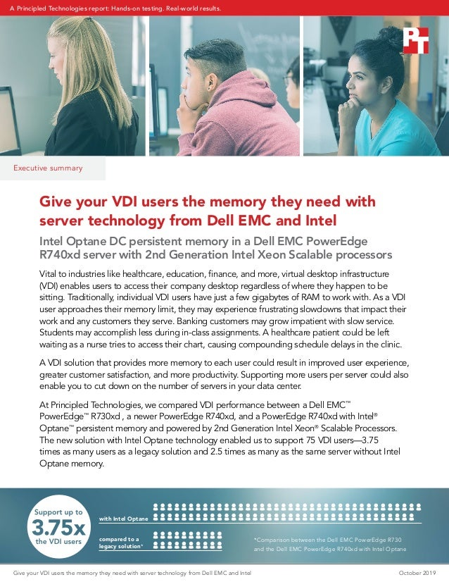 Give your VDI users the memory they need with server technology from Dell EMC and Intel Intel Optane DC persistent memory ...