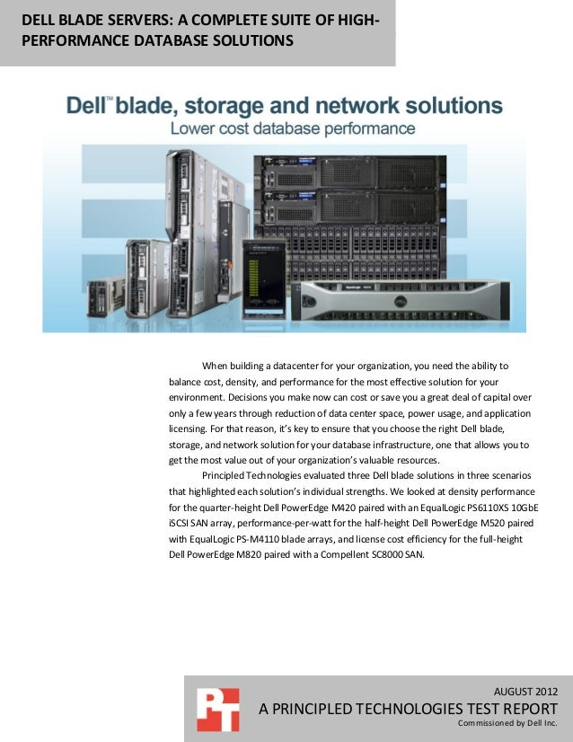 DELL BLADE SERVERS: A COMPLETE SUITE OF HIGH-PERFORMANCE DATABASE SOLUTIONS                          When building a datac...