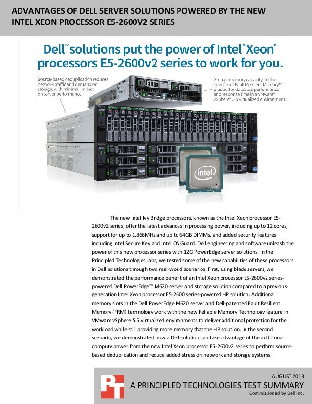 AUGUST 2013 A PRINCIPLED TECHNOLOGIES TEST SUMMARY Commissioned by Dell Inc. ADVANTAGES OF DELL SERVER SOLUTIONS POWERED B...
