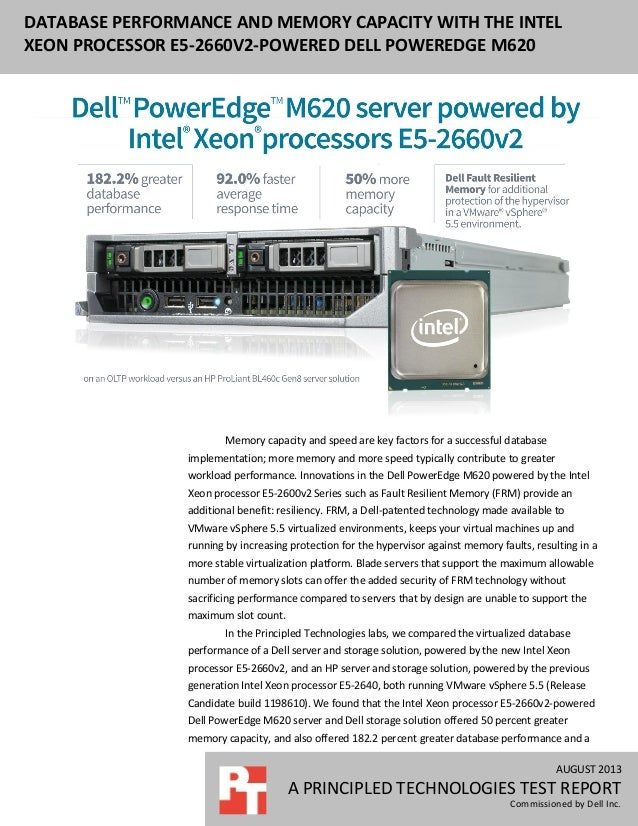 AUGUST 2013 A PRINCIPLED TECHNOLOGIES TEST REPORT Commissioned by Dell Inc. DATABASE PERFORMANCE AND MEMORY CAPACITY WITH ...