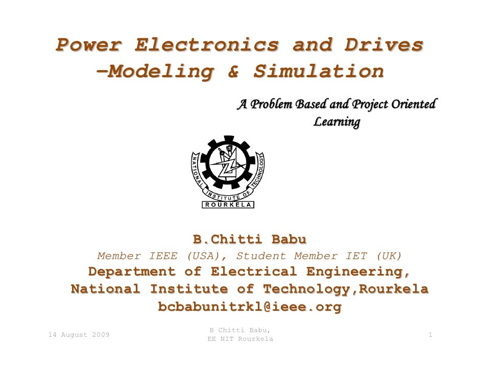 Power Electronics and Drives     –Modeling & Simulation                                 A Problem Based and Project Orient...