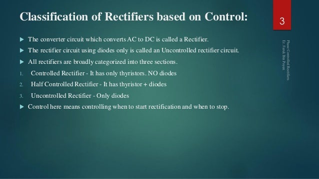 Power electronics Phase Controlled Rectifiers - SCR
