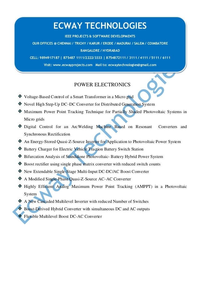 POWER ELECTRONICS Voltage-Based Control of a Smart Transformer in a Micro grid Novel High Step-Up DC–DC Converter for Dist...