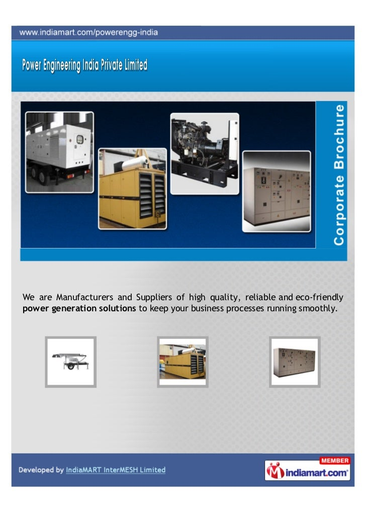 We are Manufacturers and Suppliers of high quality, reliable and eco-friendlypower generation solutions to keep your busin...