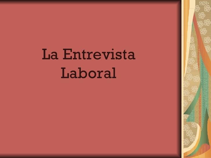 La Entrevista Laboral