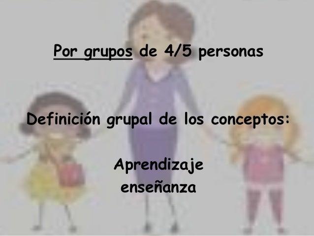 DINÁMICAS PARA ESTILOS DE APRENDIZAJE Slide 3