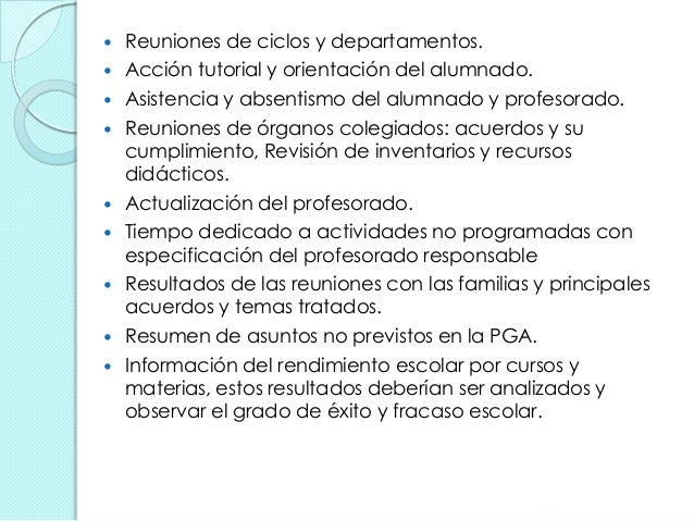  Reuniones de ciclos y departamentos.  Acción tutorial y orientación del alumnado.  Asistencia y absentismo del alumnad...