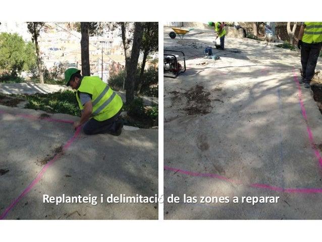 Replanteig i delimitació de las zones a reparar