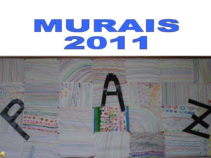 MURAIS  2011