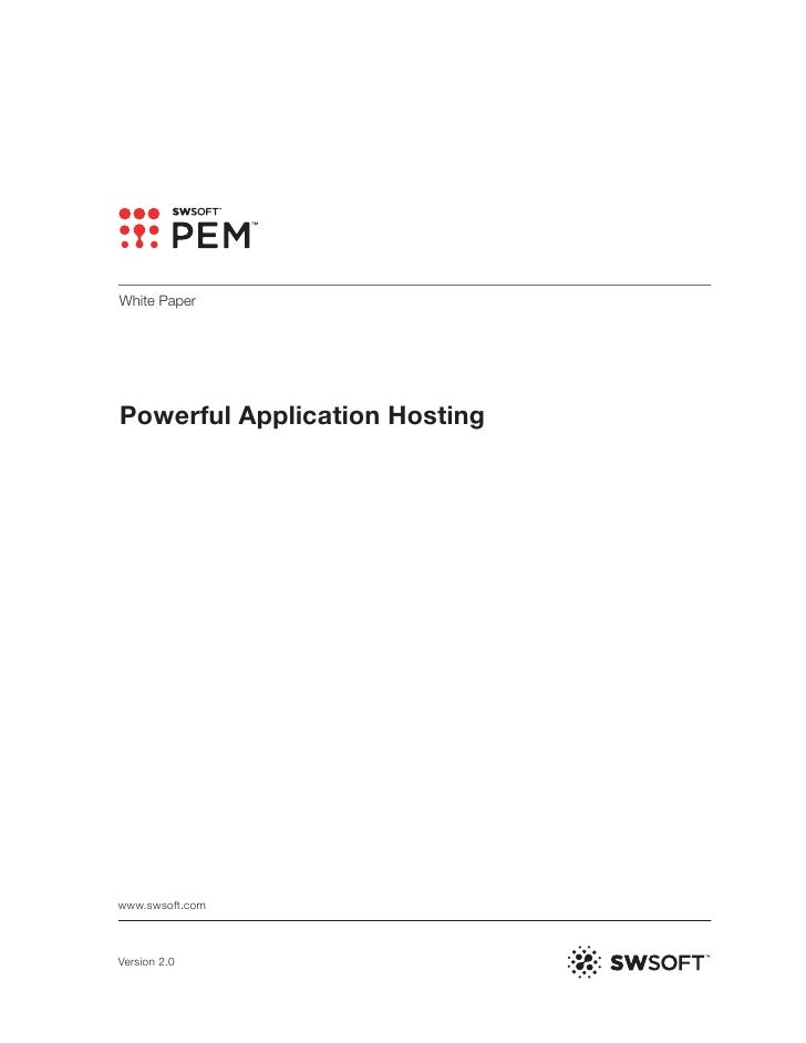 White Paper     Powerful Application Hosting     www.swsoft.com    Version 2.0